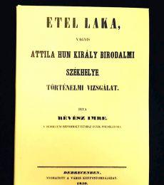 Etel laka, Attila hun király birodalmi székhelye